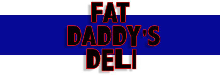 Welcome To Fat Daddys Deli Plymouth Meeting Pa